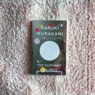 The Elephant Vanishes– Haruki Murakami