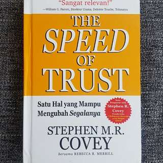 The Speed of Trust; Stephen M. R. Covey.