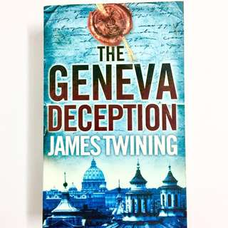 The Geneva Deception by James Twinning (thriller book)