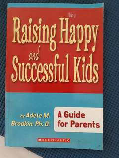 Raising happy and successful kids