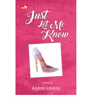 Ebook Just Let Me Know - Andros Luvena