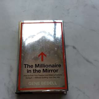 The Millionaire in the Mirror by Gene Bedell