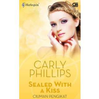 Ebook Ciuman Pengikat (Sealed With A Kiss) - Carly Phillips