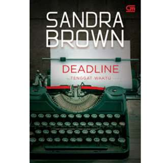 Ebook Tenggat Waktu (Deadline) - Sandra Brown