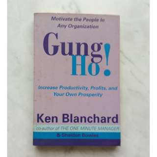 Hung Ho by Ken Blanchard