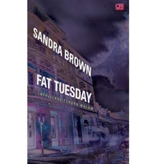 Ebook Menjelang Tengah Malam (Fat Tuesday) - Sandra Brown