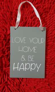 Love your home and be happy