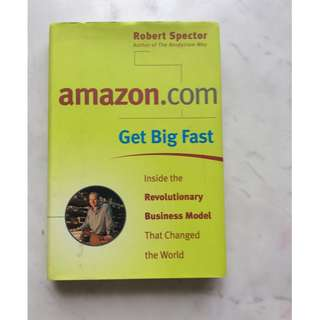 Amazon.com Get Big Fast. By Robert Spector