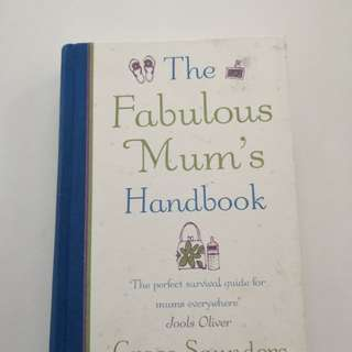 The Fabulous Mums Handbook
