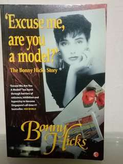 """Excuse me, are you a model?"" The Bonny Hicks Story"