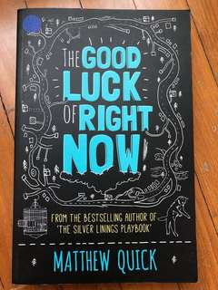 The Good Luck of Right Now