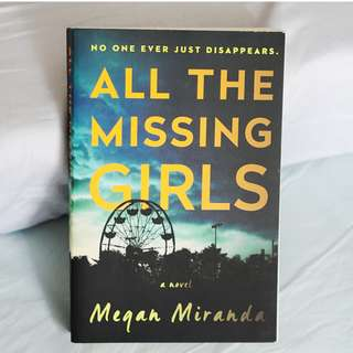 All The Missing Girls (Megan Miranda)