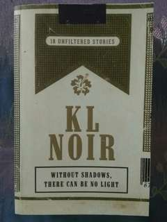 KL Noir x White: 18 unfiltered stories