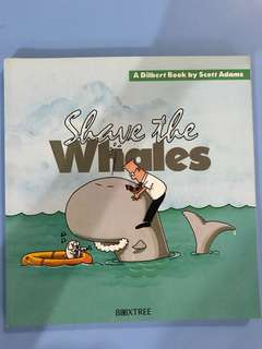 A Dilbert Book ( shave the whales)