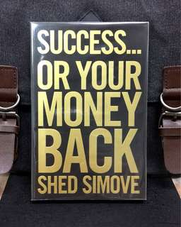 《New Book Condition + 30 Secrets That Show You How To Get Anything You Desire》Shed Simove - SUCCESS...OR YOUR MONEY BACK