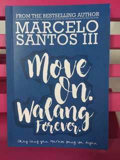 Move On Walang Forever