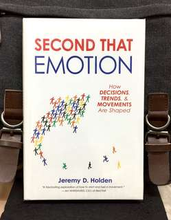 # Highly Recommended《Bran-New + Hardcover Edition + How Emotion Drives Decisions, Trends, and Movements in Business, Politics and Branding》Jeremy D. Holden - SECOND THAT EMOTION : How Decisions, Trends, & Movements Are Shaped