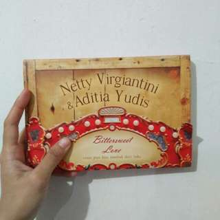 Novel 'Bitter sweet Love' by Netty Vergiantini & Aditia Yudis