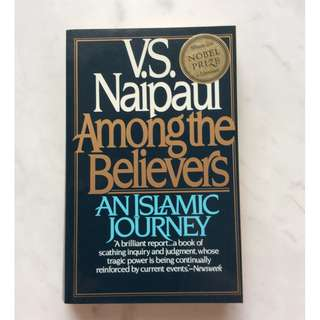 Among the Belivers by V. S. Naipaul