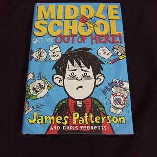 Children's English Book - Middle School Get Me Out of Here by James Patterson and Chris Tebbetts
