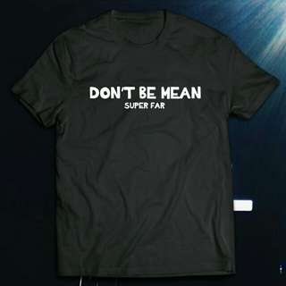 LANY Shirt - Don't Be Mean