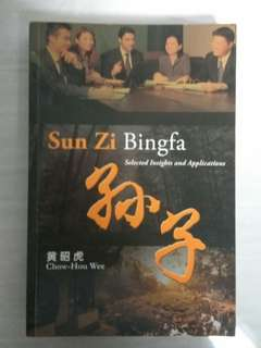 Sun Tzu Bing Fa - Selected Insights and Application