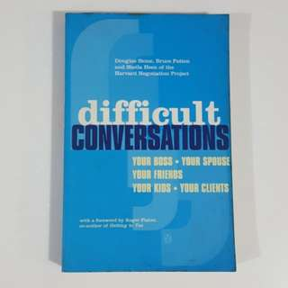 Difficult Conversations by Stone, Patton & Heen