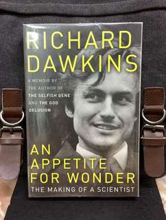 "《New Book Condition + A Memoir By Author of ""The Selfish Gene"" & ""The God Delusion""》Richard Dawkins - AN APPETITE FOR WONDER : The Making Of Scientist"