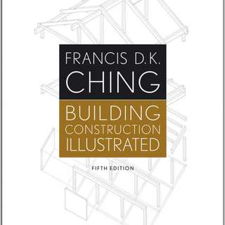 Building Construction Illustrated, Francis D.K Ching