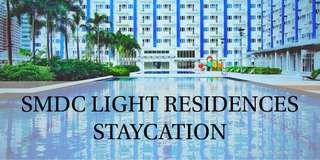SMDC LIGHT RESIDENCES STAYCATION
