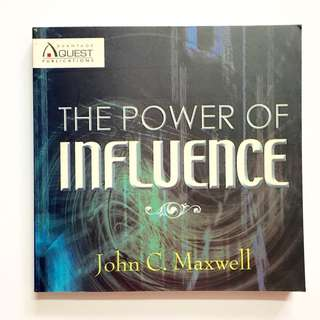 The Power of Influence by John C. Maxwell