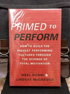 # Highly Recommended《Bran-New + How To Build & Transform Organization Into Highly Effective and Winning-Cultured Workplace》N.Doshi & L.McGregor - PRIMED TO PERFORM : How to Build the Highest Performing Cultures through the Science of Total Motivation