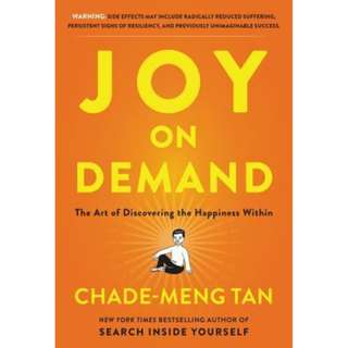 (Ebook) Joy on Demand: The Art of Discovering the Happiness Within by Chade-Meng Tan