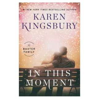 (Ebook) In This Moment (The Baxter Family #2) by Karen Kingsbury