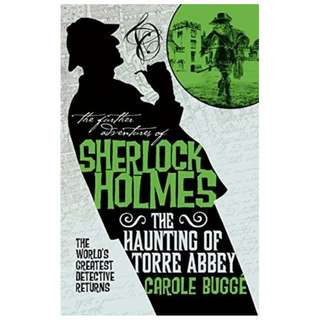 (Ebook) The Further Adventures of Sherlock Holmes - The Haunting of Torre Abbey by Carole Buggé