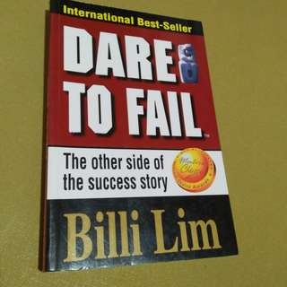 Dare to fail by billi lim