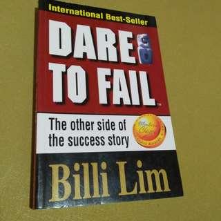 Dare to fail by billi lim