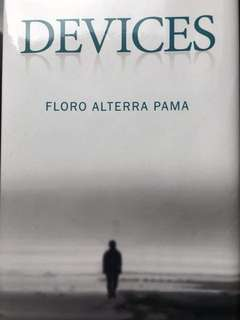 """""""DEVICES"""" by Floro Alterra Pama"""