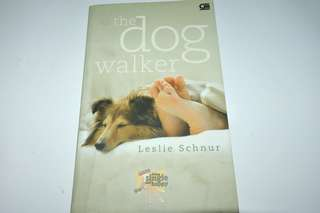 Novel The Dog Walker - Leslie Schnure