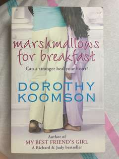 Dorothy Komsoon- Marshmallow for Breakfast