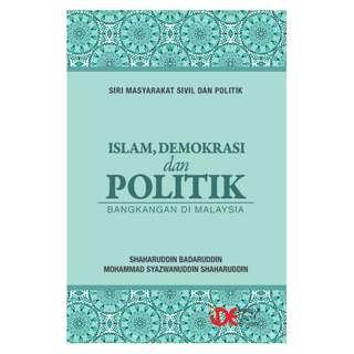 Islam, Demokrasi dan Politik Bangkangan Di Malaysia