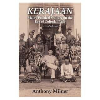 Kerajaan: Malay Political Culture on the Eve of Colonial Rule