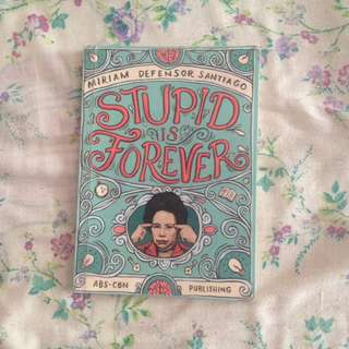 Miriam Defensor Santiago's Stupid Is Forever