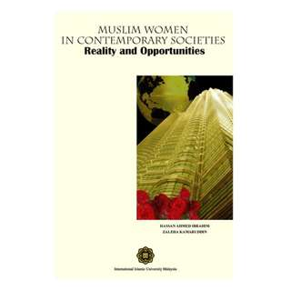 Muslim Women in Contemporary Societies: Reality and Opportunities
