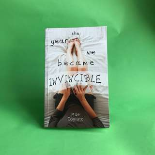The Year We Became Invincible by Mae Coyiuto
