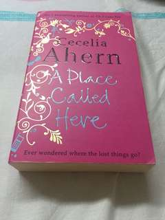 Cecelia Ahern - A Place Called Home