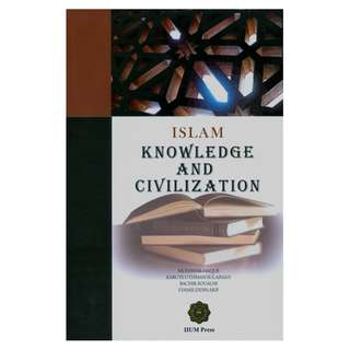 Islam: Knowledge and Civilization
