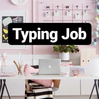 Typing + Thesis Job