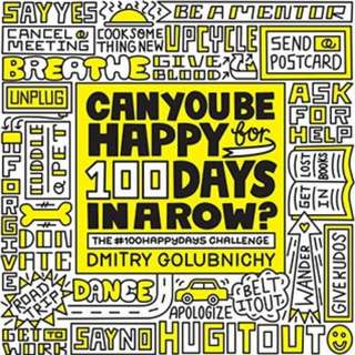 (Ebook) Can You Be Happy for 100 Days in a Row? by Dmitry Golubnichy