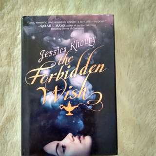 The Forbidden Wish - Jessica Khoury (hardback)